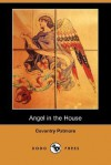 Angel in the House - Coventry Kersey Dighton Patmore, Henry Morley