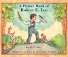 A Picture Book of Robert E. Lee - David A. Adler
