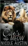 Cat's Meow - Nicole Austin