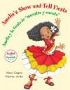 """Amelia's Show-and-Tell Fiesta/Amelia y la fiesta de """"muestra y cuenta"""" - Mimi Chapra, Martha Aviles, Martha Aviles Junco"""