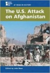The U.S. Attack on Afghanistan (At Issue in History) - John Boaz