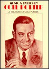 Music & Lyrics by Cole Porter: A Treasury of Cole Porter - Lee Snider, Robert Kimball