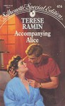Accompanying Alice By Terese Ramin, (Dangerous To Love #22) (Dangerous To Love #22) - Terese Ramin