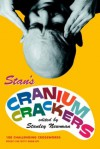 Stanley Newman's Cranium Crackers (Vacation) - Stanley Newman