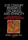 21st Century Research On Drugs And Ethnicity: Studies Supported By The National Institute On Drug Abuse - Peter L. Myers