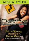 Swerve - Aisha Tyler