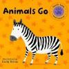 Animals Go - Emily Bolam