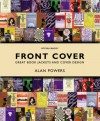 Front Cover: Great Book Jackets and Cover Design - Alan Powers