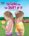 The Long and the Short of It: A Tale About Hair - Lydia Criss Mays, Shennen Bersani, Barbara Meyers