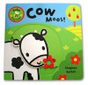 Baby Busy Books: Cow Moos! (Baby Busy Books) - Stephen Barker