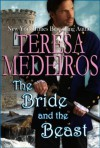 The Bride and the Beast (Once Upon A Time) - Teresa Medeiros