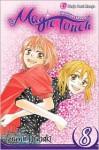 The Magic Touch, Volume 8 - Izumi Tsubaki