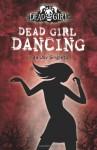 Dead Girl Dancing - Linda Joy Singleton