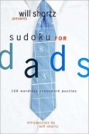 Will Shortz Presents Sudoku for Dads: 250 Wordless Crossword Puzzles - Will Shortz