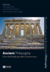 Ancient Philosophy: Essential Readings with Commentary - Nicholas H. Smith, Fritz Allhoff, Anand Vaidya