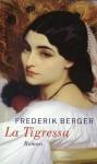 La Tigressa - Frederik Berger