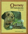 Owney, The Traveling Dog - Lynn Hall