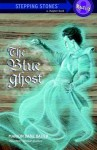The Blue Ghost (A Stepping Stone Book(TM)) - Marion Dane Bauer, Suling Wang