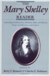 The Mary Shelley Reader - Mary Shelley, Charles E. Robinson, Betty T. Bennett
