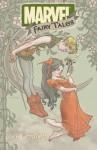Marvel Fairy Tales - C.B. Cebulski, Claire Wendling, João M.P. Lemos, Nuno Plati, Takeshi Miyazawa, Ricardo Tercio Vinagre Guimaraes, Kyle Baker
