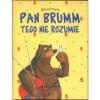 Pan Brumm tego nie rozumie - Elżbieta Zarych, Daniel Napp