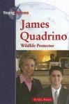 James Quadrino: Wildlife Protector - Q.L. Pearce