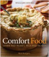 Williams-Sonoma Comfort Food: Warm and Homey, Rich and Hearty - Rick Rodgers, Williams-Sonoma