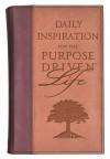 Daily Inspiration for the Purpose-Driven Life - Rick Warren, Dandi Daley Mackall, Amy Warren Hilliker