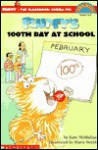 Fluffy's 100th Day Of School (level 3) - Kate McMullan, Mavis Smith