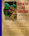 General Lee and Santa Claus: An Adaptation - Randall J. Bedwell, Louise Clack, Jean Holmgren