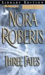 Three Fates - Bernadette Quigley, Nora Roberts