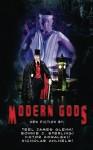 Modern Gods (Volume 1) - Bonnie J. Sterling, Lisa M. Collins, Nicholas Ahlhelm, Teel James Glenn, Viktor Kowalski