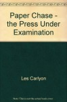 Paper chase: The press under investigation - Les Carlyon