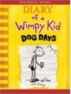 Dog Days (Diary of a Wimpy Kid Series #4) - Jeff Kinney