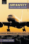 Air Safety: Preventing Future Disasters - Timothy R. Gaffney