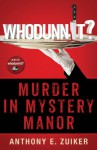 Whodunnit? Murder in Mystery Manor (Audible Audio) - Anthony E. Zuiker