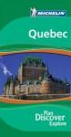 Michelin le Guide Vert le Quebec - Michelin Travel Publications