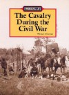 The Working Life - The Cavalry During the Civil War (The Working Life) - Michael V. Uschan