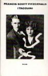 I taccuini - F. Scott Fitzgerald, Armando Pajalich, Domenico Tarizzo