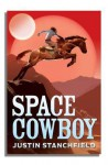 Space Cowboy - Justin Stanchfield