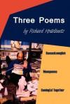 Three Poems: Bassacksenglish, Monopoems, Coming(s) Together - Richard Kostelanetz