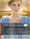 Dandelions on the Wind - Mona Hodgson