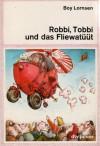 Robbi, Tobbi und das Fliewatüüt - Boy Lornsen, F.J. Tripp