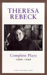 The Complete Plays, Vol. 1: 1989-1998 - Theresa Rebeck