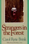 Strangers in the Forest - Carol Ryrie Brink, Mary E. Reed