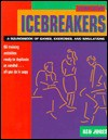 Icebreakers - Ken Jones