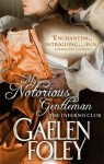 My Notorious Gentleman - Gaelen Foley