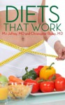 Diets That Work! - Mir Joffrey, Christopher Bailey