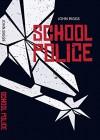 School Police - John Biggs