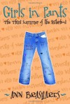 Girls in Pants: The Third Summer of the Sisterhood - Ann Brashares